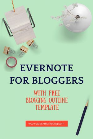 How Evernote will organize and speed up your blog process