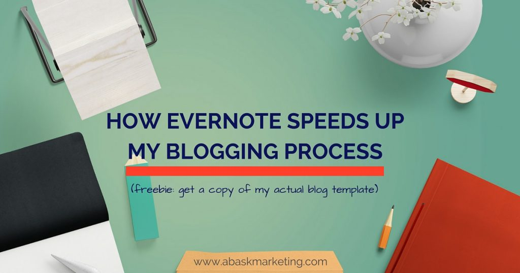 Evernote Blogging template | Abask Marketing