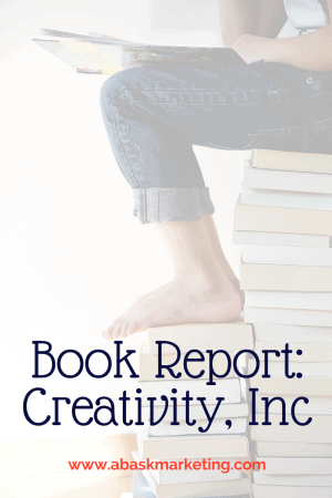 Book Report: Creativity, Inc.