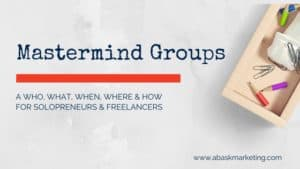 Mastermind groups for freelancers