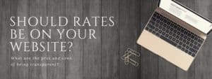 Should you put rates on your website