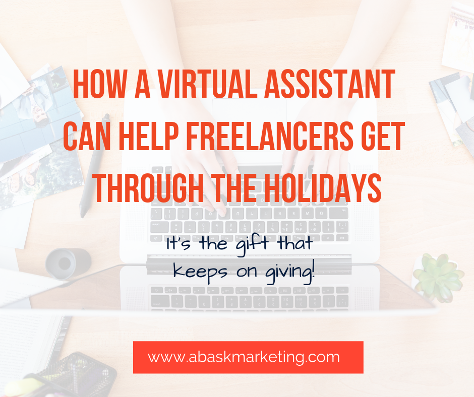 How a Virtual Assistant Can Help Freelancers Get Through the Holidays