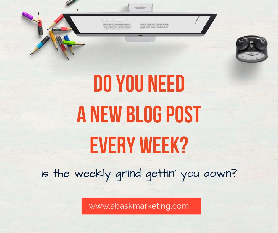 Stop your weekly blog! It's killing your mojo!