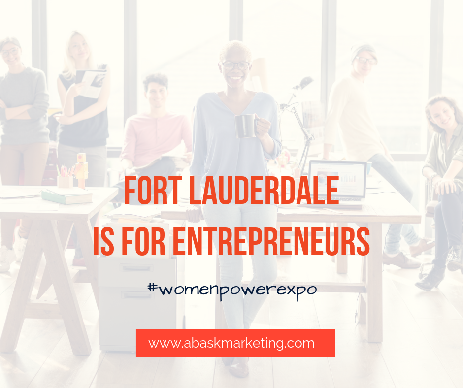Fort Lauderdale is for Entrepreneurs
