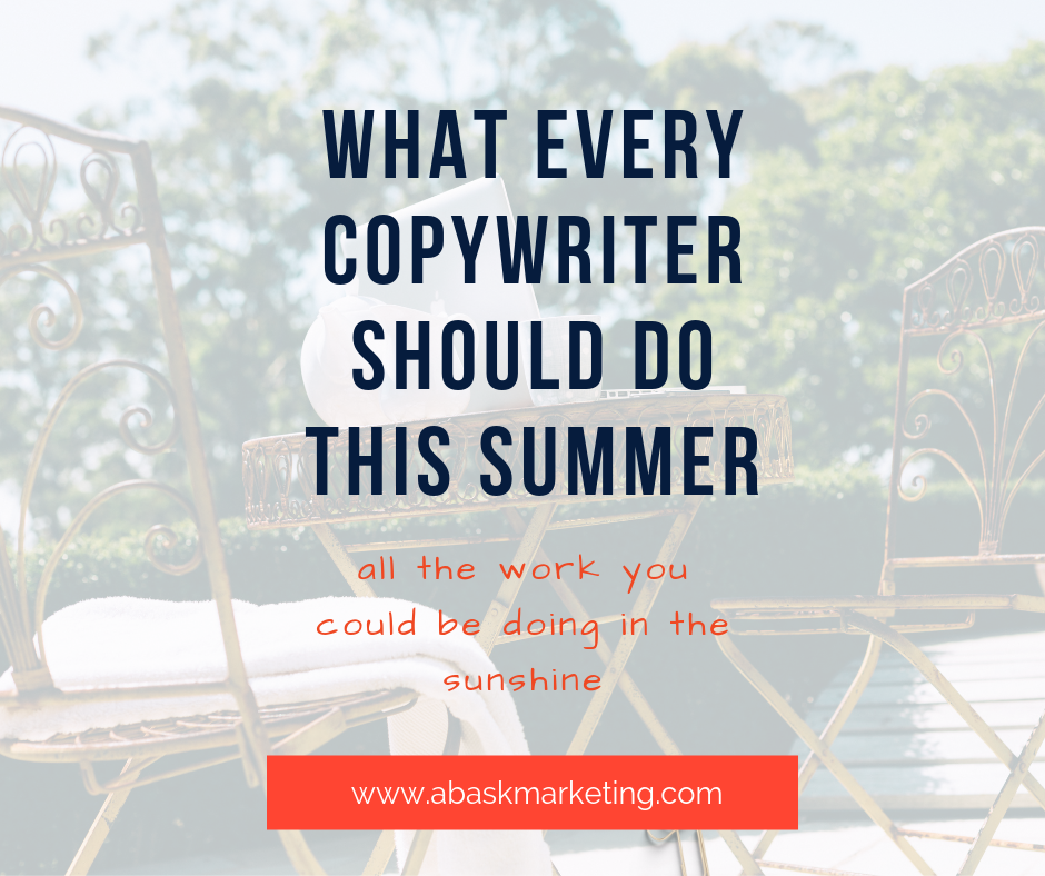 What Every Copywriter Should Do This Summer
