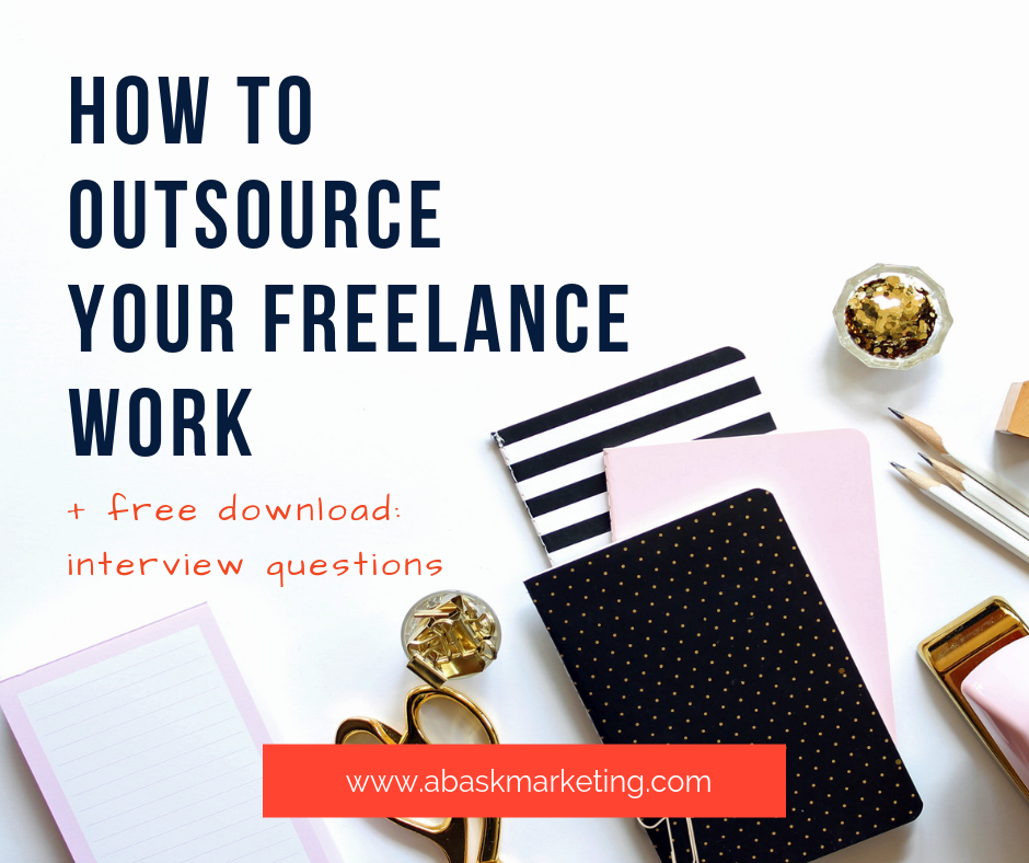 How To Outsource Your Freelance Work