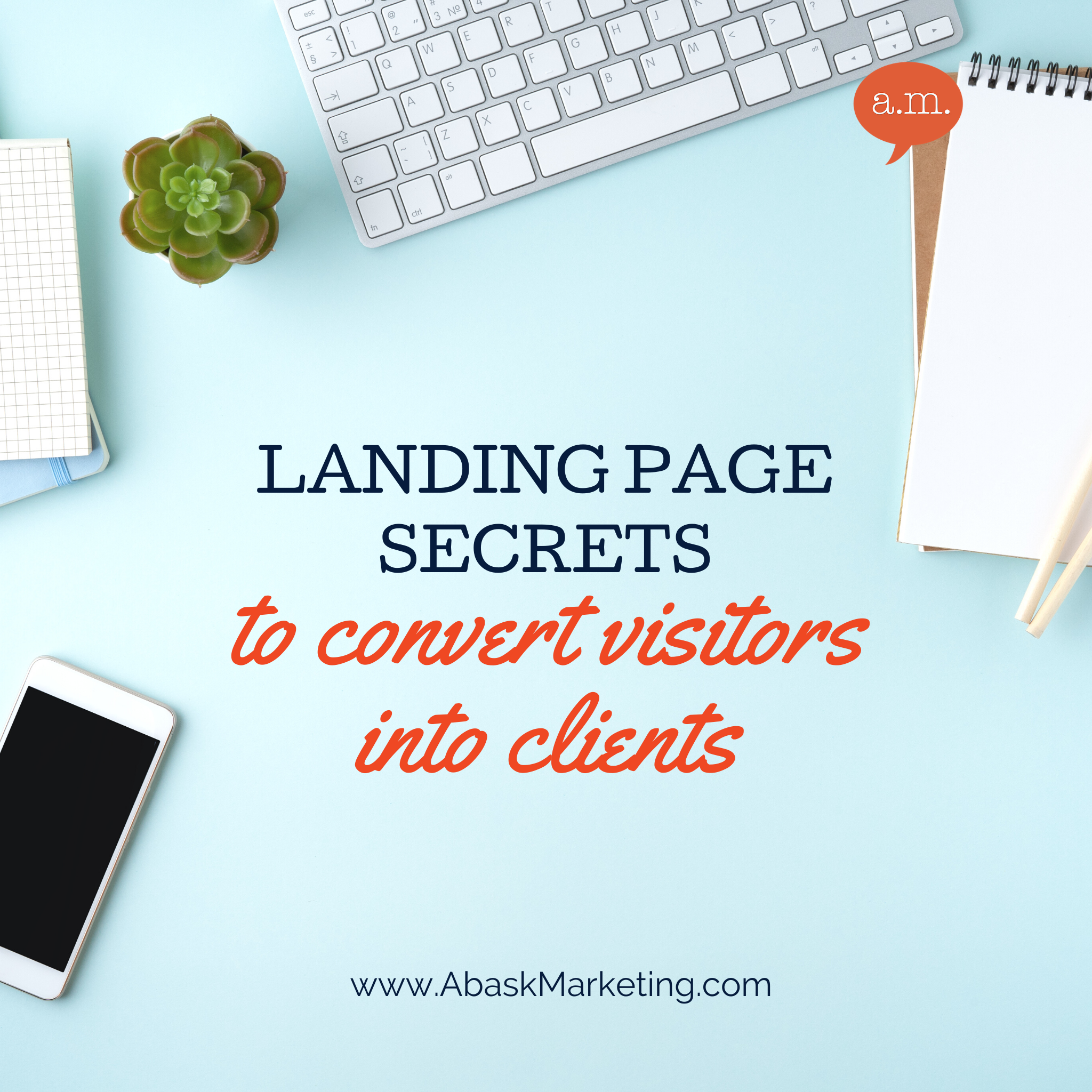 Get The Landing Page Secrets That Will Bring You More Loyal Clients