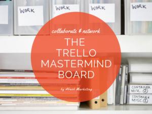Mastermind Trello Board