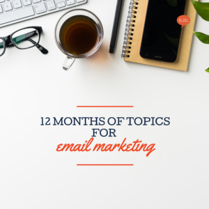 12 months of email marketing