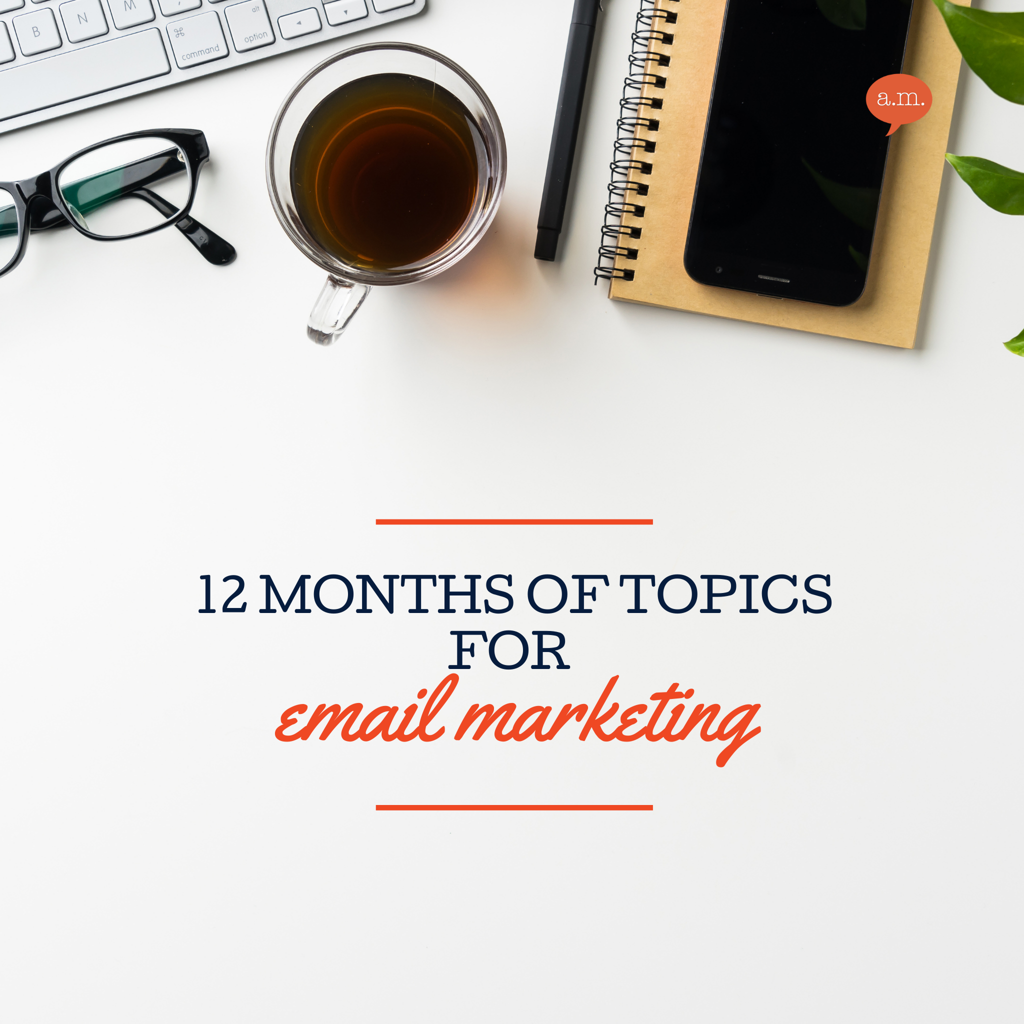 12 Topics For Email Marketing